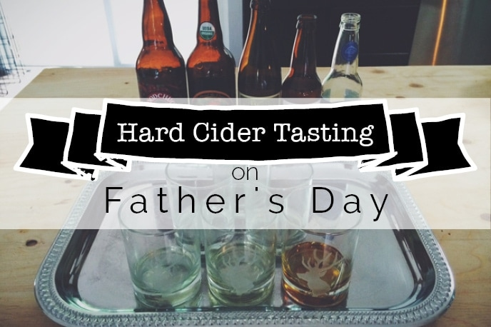 hard cider tasting on fathers day
