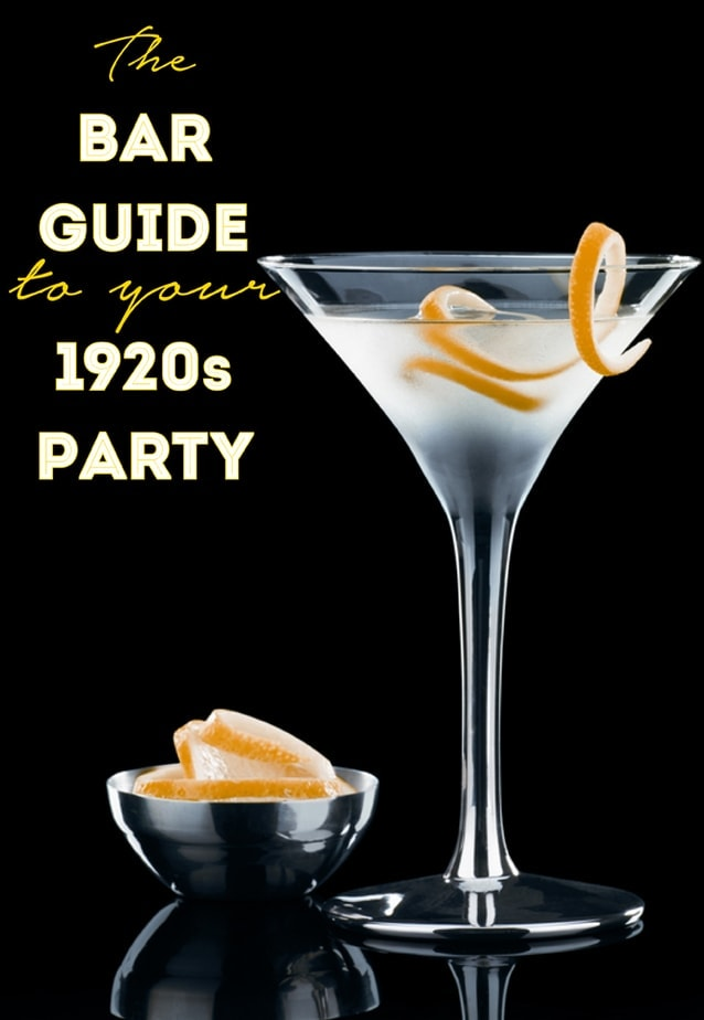 The Bar Guide to Your 1920s Party!