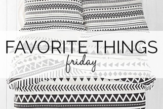 favorite things friday 1.30 for post