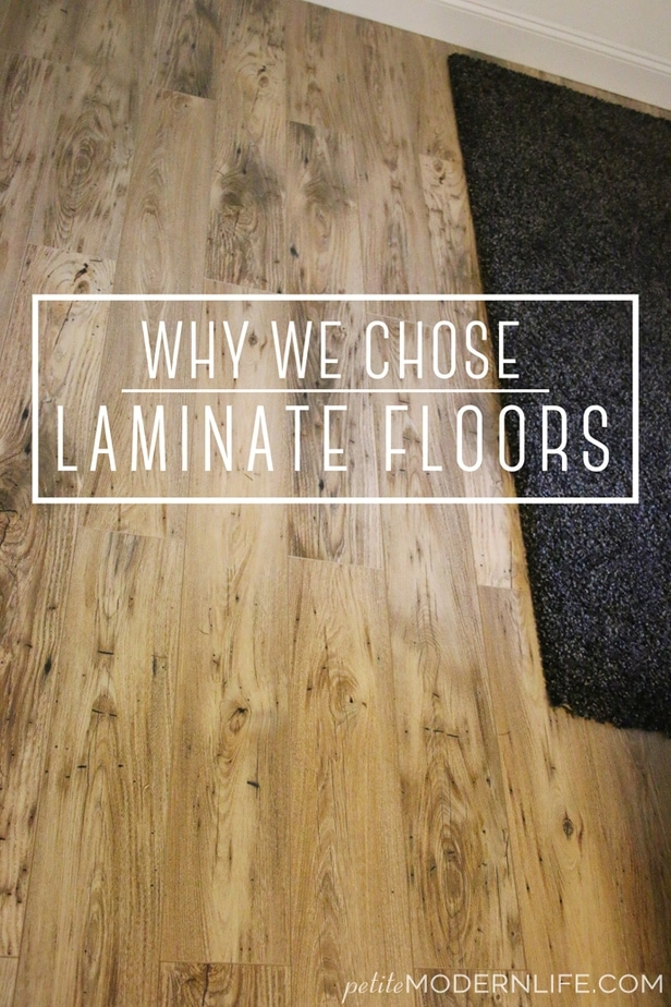 Why we chose laminate floors petite modern life for Why laminate flooring