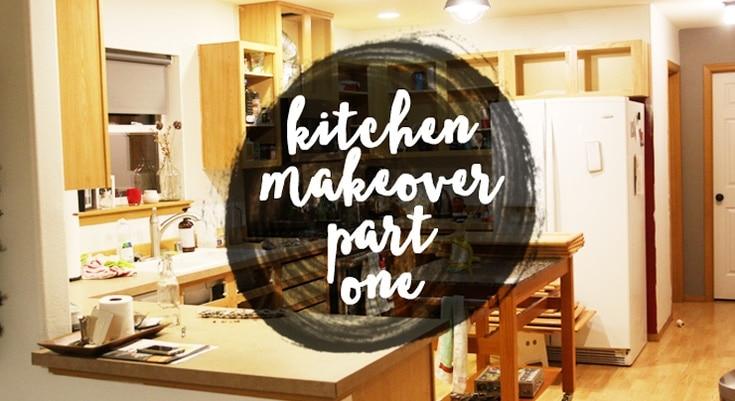 Kitchen Makeover Part 1
