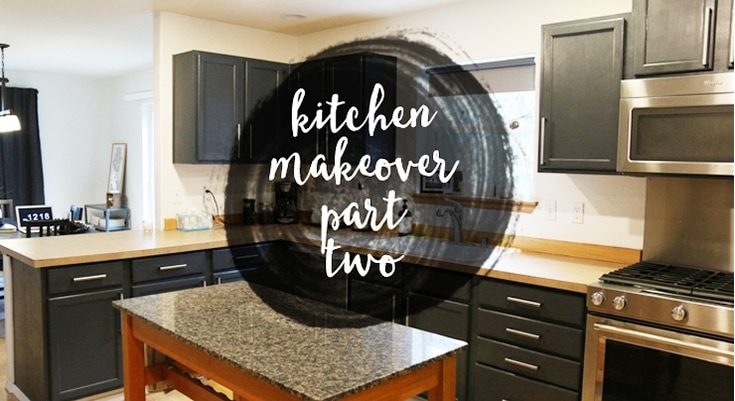 Kitchen Makeover Part 2