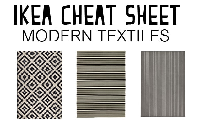 PERFECT! Ikea Cheat Sheet: Modern Textiles