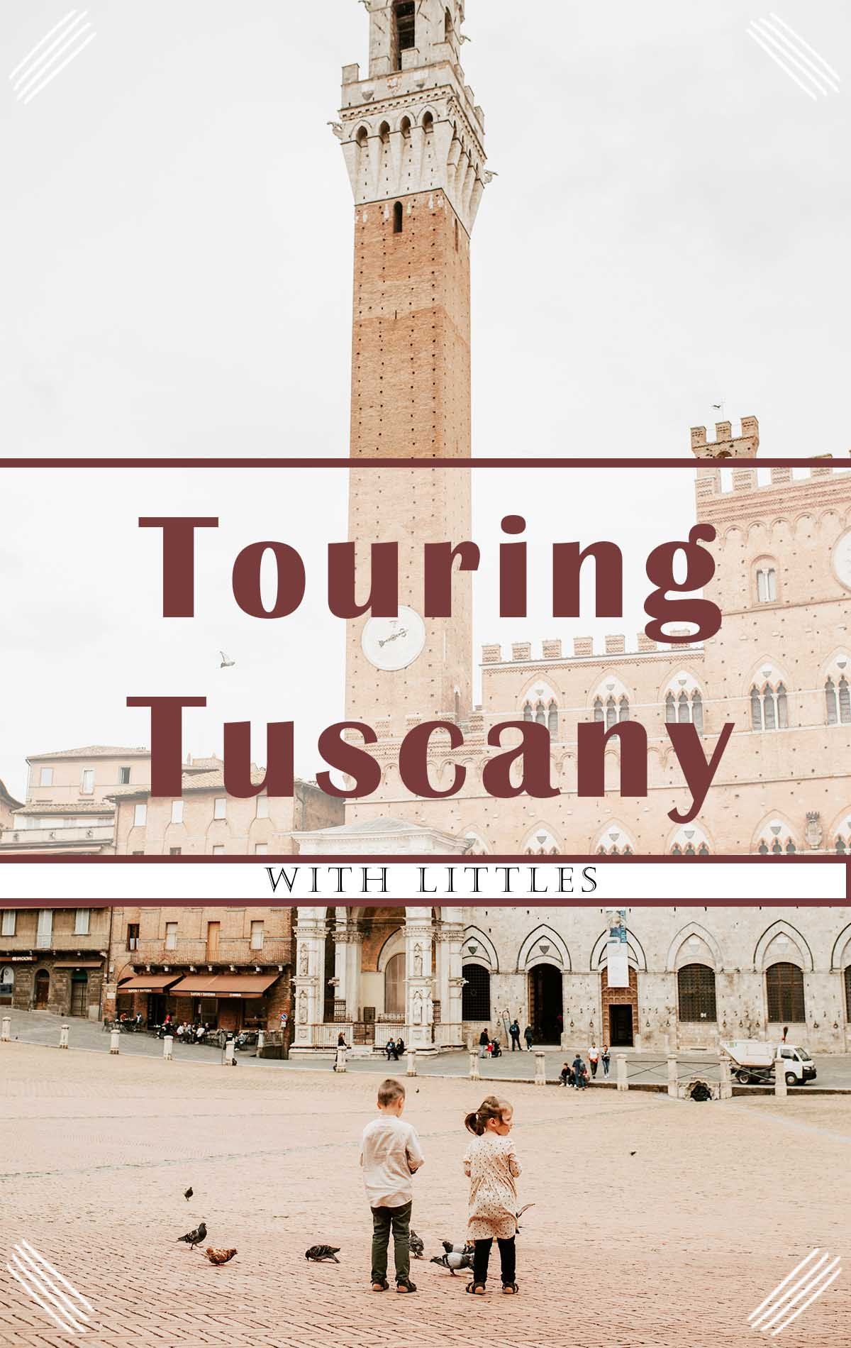 Touring Tuscany with Kids Part 1