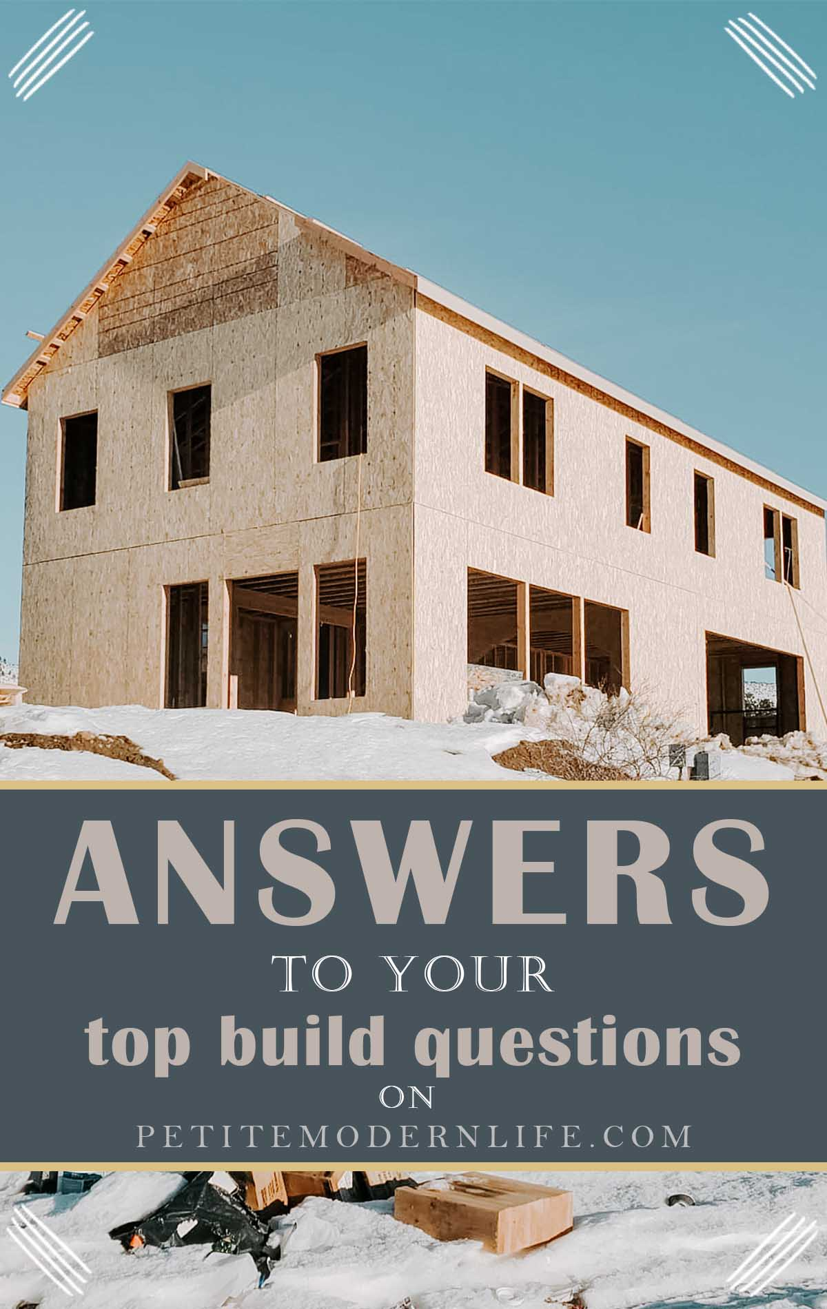 How much does it cost to build? What do you have to do first? What should I ask the builder? Answers on Petite Modern Life!