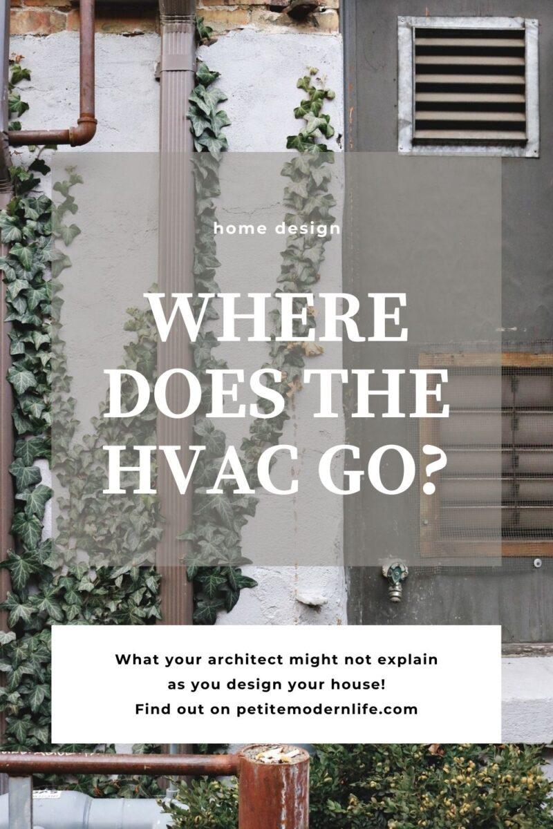 where does the HVAC Go